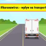 Koronawirus – wpływ na transport