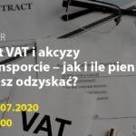 Zwrot VAT i akcyzy w transporcie – jak i ile pieniędzy możesz odzyskać?