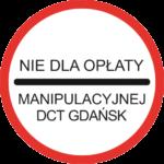 """""""Nie Dla Opłaty Manipulacyjnej DCT Gdańsk"""""""